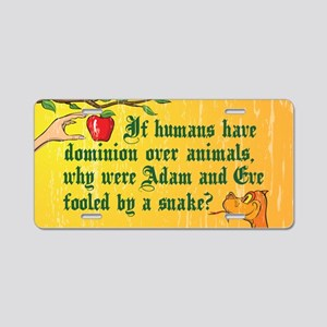 If Humans Have Dominion Aluminum License Plate