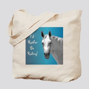 Id Rather Be Riding Horse Tote Bag