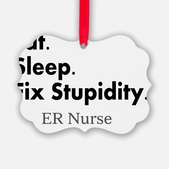 Eat sleep ER nurse Ornament