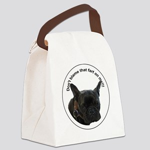 Don't blame that fart on me! Canvas Lunch Bag