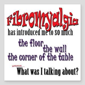 """Fibromyalgia Introductio Square Car Magnet 3"""" x 3"""""""