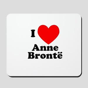 I Love Anne Bronte Mousepad