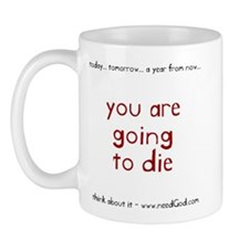 going to die (red letter) Mug