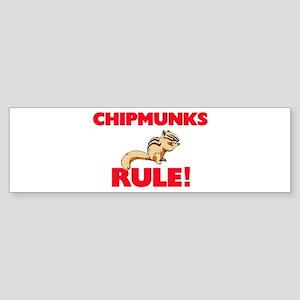 Chipmunks Rule! Bumper Sticker