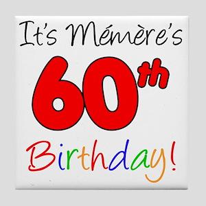 Memere 60th Birthday Tile Coaster