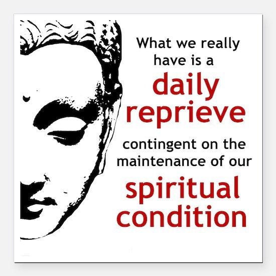 "Spiritual Condition Square Car Magnet 3"" x 3"""