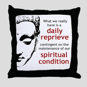 Spiritual Condition Throw Pillow