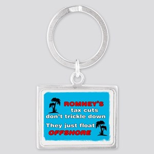 Romneys Tax Cut Dont Trickle Do Landscape Keychain
