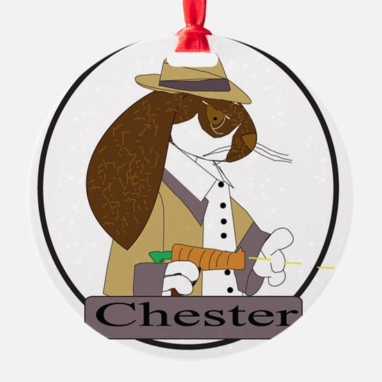 Chester Ornament