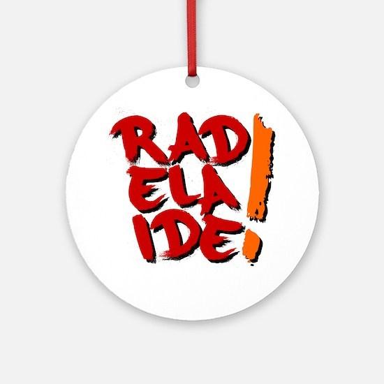 rAdelaide tee shirts Round Ornament