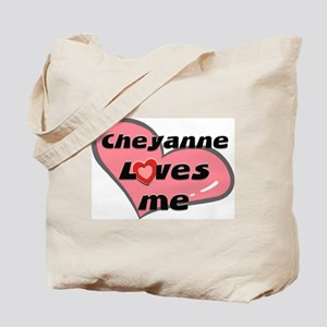 cheyanne loves me Tote Bag