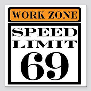 """work zone speed limit Square Car Magnet 3"""" x 3"""""""