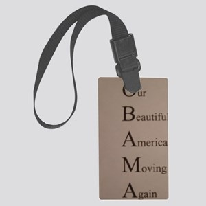 Barack Obama - Our Beautiful Ame Large Luggage Tag
