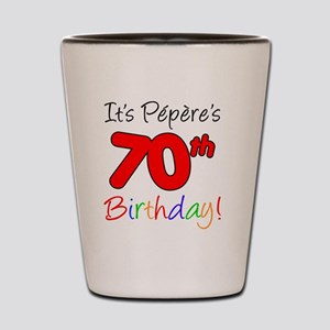 Pepere 70th Birthday Shot Glass