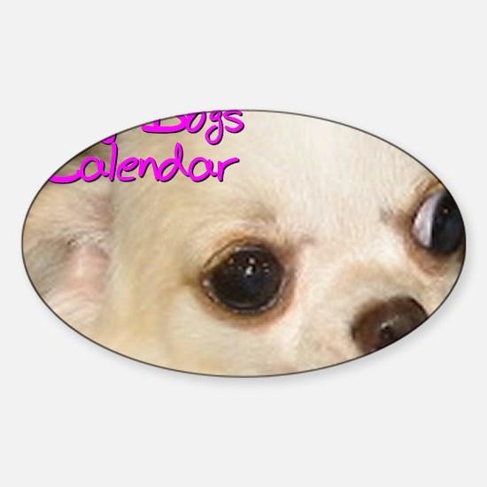Toy Dogs CALENDAR Sticker (Oval)