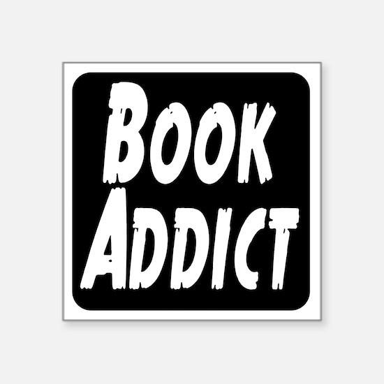 """Book Addict Square Sticker 3"""" x 3"""""""