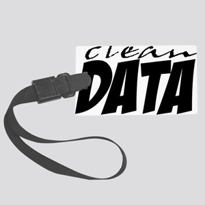Clean Data is the Answer Large Luggage Tag