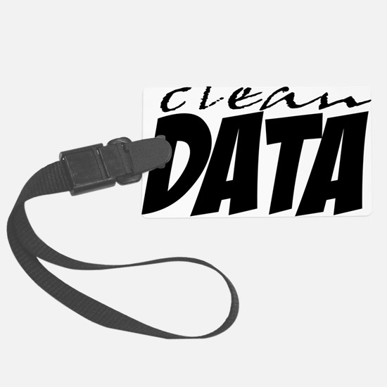 Clean Data is the Answer Luggage Tag