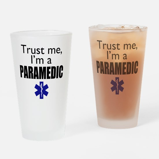 Trust me Im a paramedic Drinking Glass