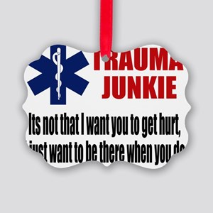 Trauma Junkie Picture Ornament