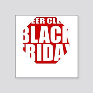 "Black-Friday Square Sticker 3"" x 3"""