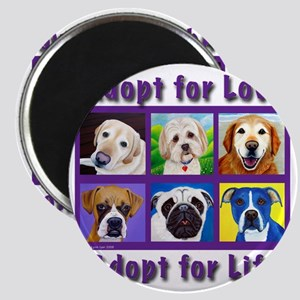 Adopt for Love, Adopt for Life Magnet