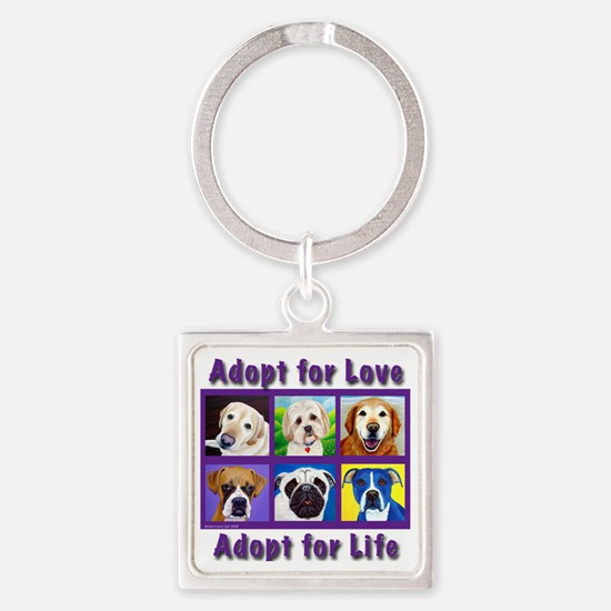Adopt for Love, Adopt for Life Square Keychain