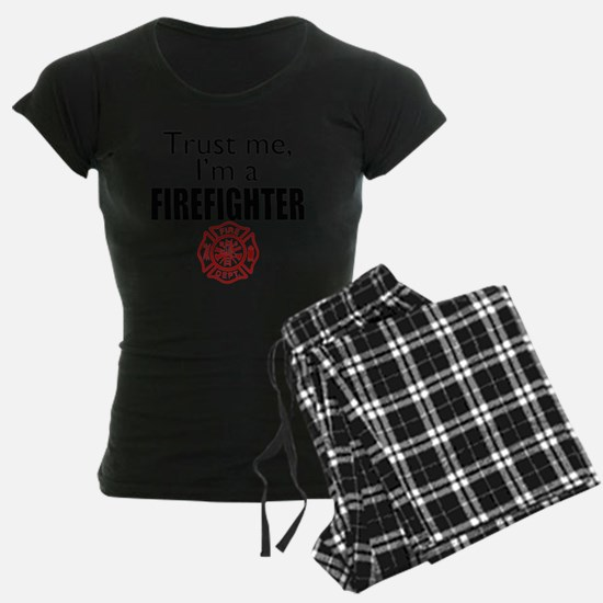 Trust Me Im a Firefighter Pajamas