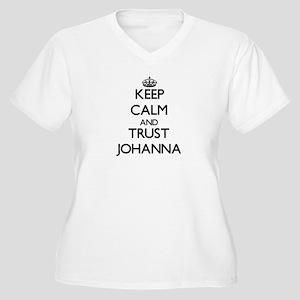 Keep Calm and trust Johanna Plus Size T-Shirt