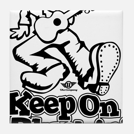 Keep On Pluckin Tile Coaster