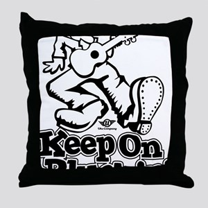 Keep On Pluckin Throw Pillow