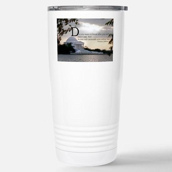 Thomas Jefferson wisdom Stainless Steel Travel Mug