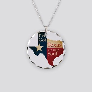 Ive Got Texas in my Soul Necklace Circle Charm
