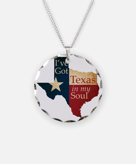 Ive Got Texas in my Soul Necklace