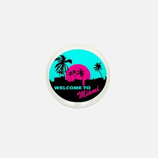 Welcome to Miami Mini Button