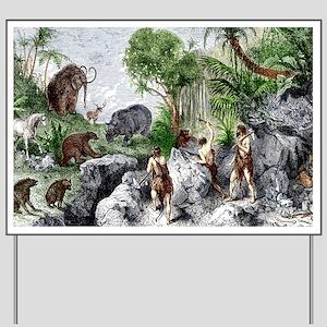 Prehistoric humans and animals Yard Sign