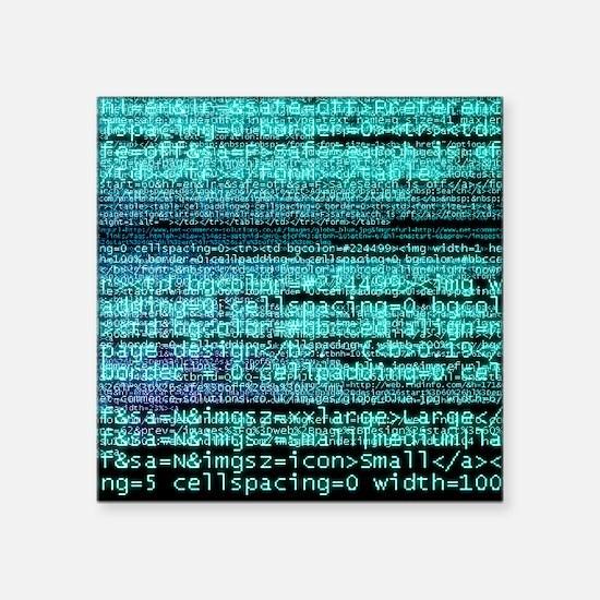 """Internet computer code Square Sticker 3"""" x 3"""""""