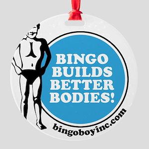 Bingo Builds Better Bodies Round Ornament