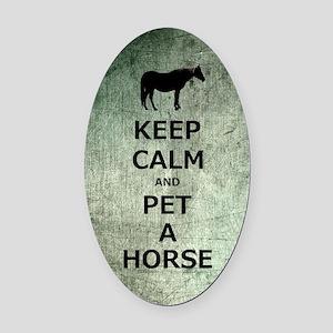 Keep Calm  Pet A Horse Oval Car Magnet