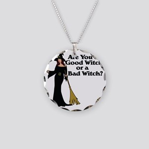 Good witch or BAD witch Necklace Circle Charm