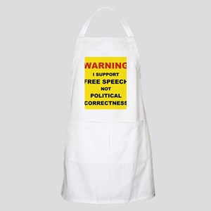 WARNING I SUPPORT FREE SPEECH... Apron