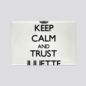 Keep Calm and trust Juliette Magnets