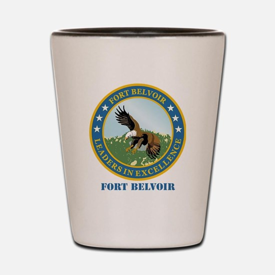 Fort Belvoir with Text Shot Glass