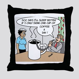 One Cup Of Coffee Throw Pillow