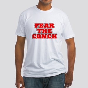 FEAR THE CONCH! Fitted T-Shirt