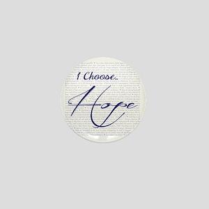 Choose Hope Mini Button