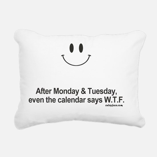 calendar says wtf Rectangular Canvas Pillow