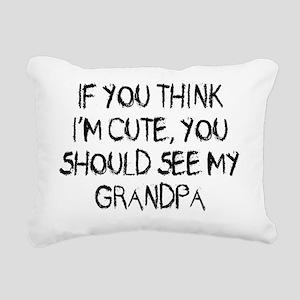 You think Im cute - Gran Rectangular Canvas Pillow