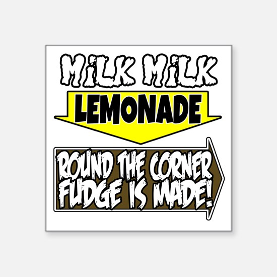 "Milk Milk Lemonade Round th Square Sticker 3"" x 3"""