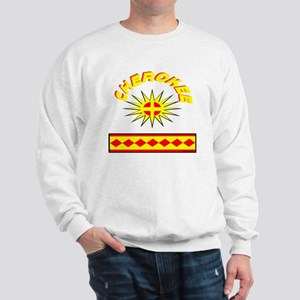 CHEROKEE INDIAN Sweatshirt